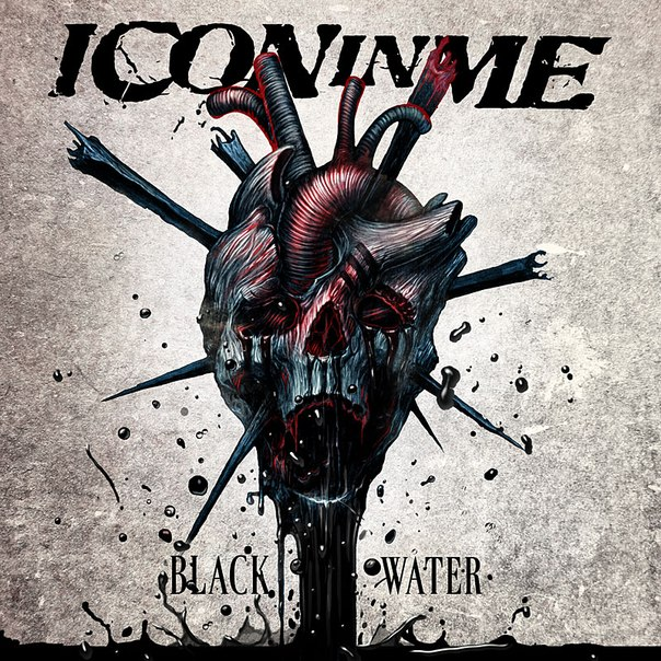 Новый EP группы ICON IN ME - Black Water (2013)