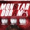 ☆ MonSTAR☆ DORAMA