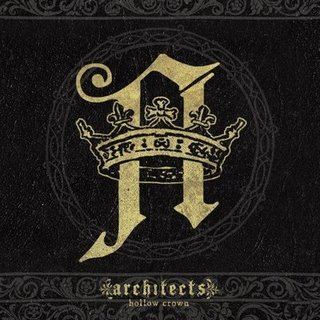 Architects - Hollow Crown Preview [2009]