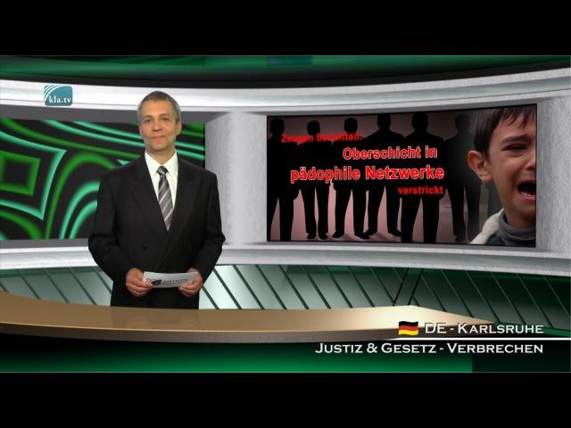 Zeugen berichten: Oberschicht in pädophile Netzwerke verstrickt | 06.05.2016 | kla.tv