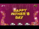 Happy Father's Day 2016, Father's Day Greetings, Father's Day Wishes, Father's Day Whatsapp