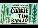 Cookie tin Banjo by Benjamin Scheuer Escapist Papers