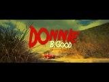 (AllMyFriendzAre)DEAD - Donnie B. Good - Music Video