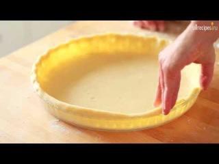 Видео-рецепт: Песочное тесто для пирога
