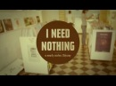 I Need Nothing - a nearly useless odyssey