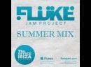 FLUKE JAM - SUMMER MIX IBIZA BEACH BAR PROMO