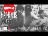 Crazy Trick Contest, Haslam Freestyle, Youness Cruising - Almost Famous Ep. 7