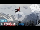 How to Backside 540 Corked Spins - (Goofy) Snowboard Addiction Free Tutorial Section