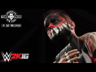 WWE 2K16 NXT TakeOver Brooklyn in 60 Seconds!