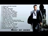 Best Of Bond  - Top 20 Songs  James Bond Movies - James Bond 007  Best playlist