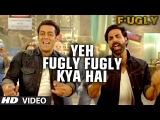 Видео: Заглавная песня из фильма Fugly (Салман Кхан, Акшай Кумар)