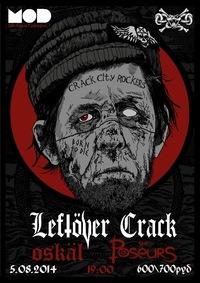 05/08- Leftover crack @ Mod