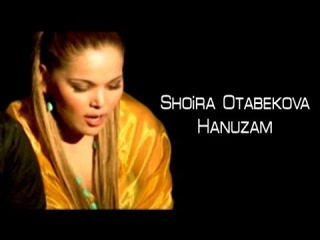 Shoira Otabekova - Hanuzam | ����� ��������� - �������