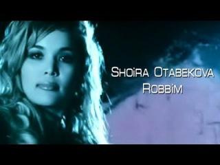 Shoira Otabekova - Robbim | ����� ��������� - ������