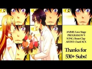 Love Stage! AMV - BOOM CLAP! {530 Subs dedications!}