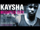 Kaysha - Megaplex City (feat. Chinua Hawk) [Official Audio]