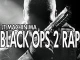 Black Ops II Rap by JT Machinima