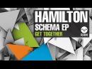 Hamilton - Get Together - Schema EP