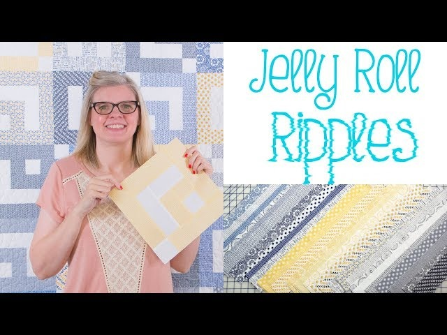 Jelly Roll Ripples - Jelly Roll Shortcut Quilt