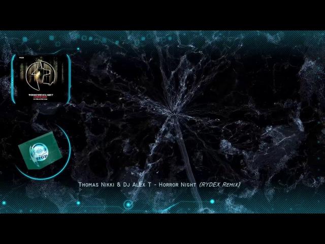 Thomas Nikki Dj Alex T - Horror Night (RYDEX Remix) [TFB Records]