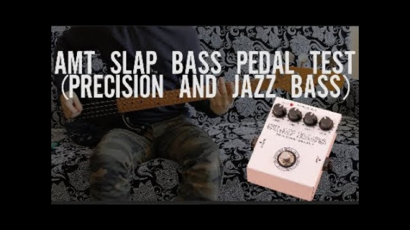 Amt Slap Bass Pedal Test (Greco Precision Bass and Fender Jazz Bass)