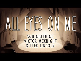 ALL EYES ON ME - COVER (Victor McKnight & SquigglyDigg)