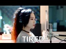 Alan Walker - Tired ( cover by )