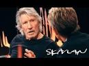 Roger Waters admits he feels empathy with Trump voters | SVT/NRK/Skavlan