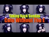Taking Back Sunday - Cute Without The E (Acapella)