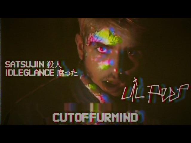 LiL PEEP - Beat It (cutoffurmind Remix) [SATSUJIN X IDLEGLANCE]