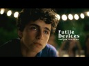 Futile Devices (Call Me by Your Name) - Sufjan Stevens (Lyrics)