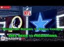Washington Redskins vs Dallas Cowboys | #NFL WEEK 13 | Predictions Madden 18