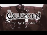 HELEVORN - From Our Glorious Days (Official Video) Gothic Doom Metal
