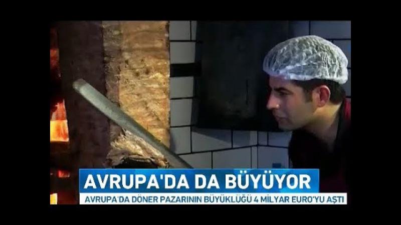 Türk Döneri Avrupa'da Hamburgerin tahtını yıkıyor