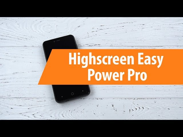 Распаковка Highscreen Easy Power Pro / Unboxing Highscreen Easy Power Pro