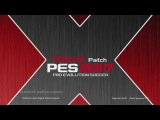 Обзор и установка: SMoKE 2017 Patch 9.6.0 | PES 2017 PC