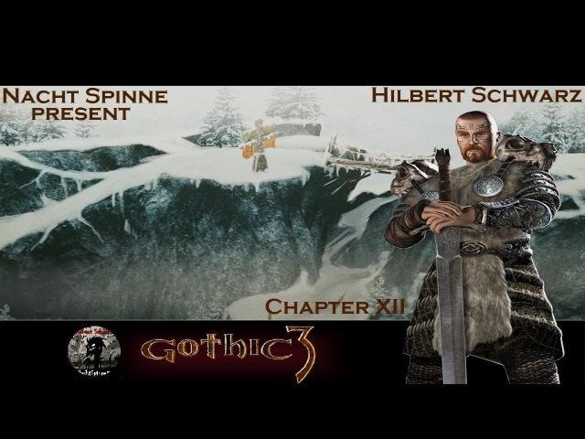 Gothic 3 - Часть 12: Трелис, Артефакт Аданоса №1, Путь в Немору.
