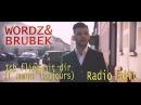 Wordz Brubek - Ich flieg mit dir (L´Amour Toujours) (Radio Edit Official Video)