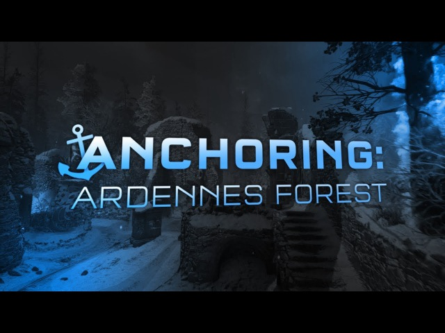 Anchoring: Ardennes Forest