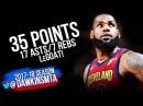LeBron James Full Highlights 2018.3.21 Cleveland Cavaliers vs Raptors - 35-17-7!   FreeDawkins
