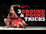 3 Dirty (But Legal) Ground &amp Pound Tricks for MMA