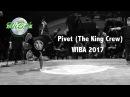 Pivet [The King Crew] | WIBA 2017