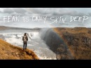FEAR IS ONLY SKIN DEEP Iceland a Rory Kramer vision
