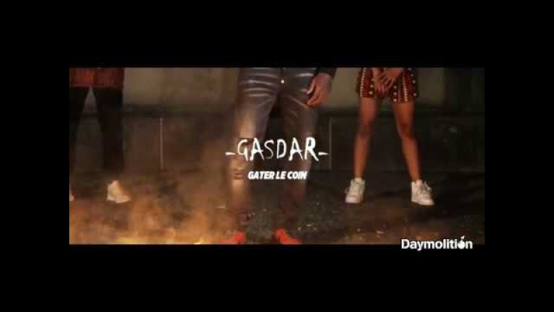 Gasdar - Gater le coin [OKLM Radio]