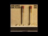 Earl Klugh and Bob James - One On One