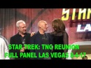 Star Trek TNG 30th Anniversary Reunion Full Panel Front Row August 4 2017