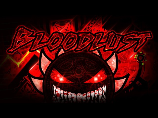 BLOODLUST VERIFIED | LEGENDARY DEMON 100% | MANIX AND MORE