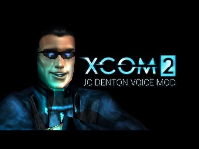 XCOM 2 JC Denton Voice Mod