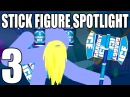 Stick Figure Spotlight 3 - The Twisted Treeline