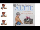 Alfie and the Birthday Surprise - StoryTime with Alex